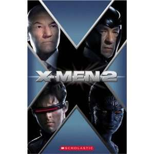 X Men 2 (Scholastic Elt Readers) (9781904720706): Books