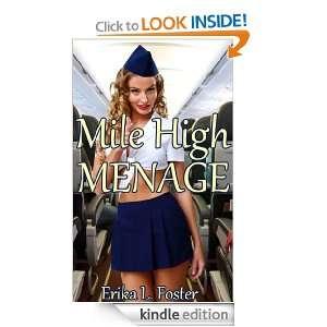 Mile High Menage: Erika L. Foster:  Kindle Store