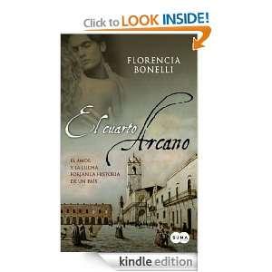 El cuarto arcano I (Spanish Edition) Florencia Bonelli