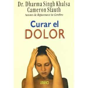 Curar El Dolor (Spanish Edition) (9788479534059): Dharma