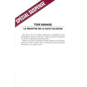 Meurtre de La Saint Valentin (Le) (Collections Litterature