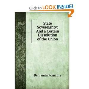 State Sovereignty: And a Certain Dissolution of the Union