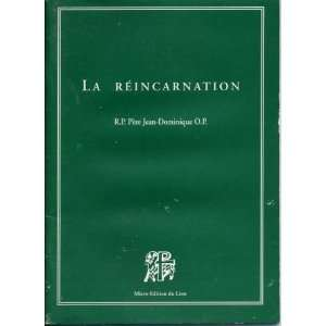 la réincarnation R. P pere jean dominique O. P Books