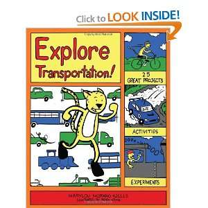 Explore Transportation!: 25 Great Projects, Activities