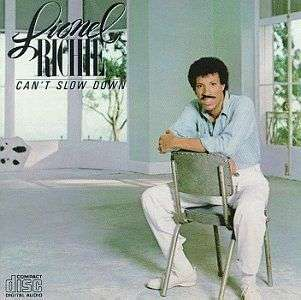 LIONEL RICHIE   CANT SLOW DOWN   NEW CD 737463605922