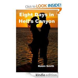 Eight Days in Hells Canyon (The Adventures of Owl and Dylan): Robin