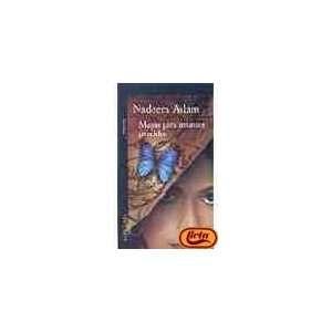 Mapas para amantes perdidos (9788420467320): Nadeem Aslam: Books