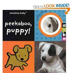 Amazing Baby Peekaboo, Puppy (9781592235872) Beth Harwood Books
