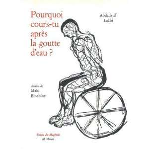 eau ? (French Edition) (9782913896437): Abdellatif Laâbi: Books