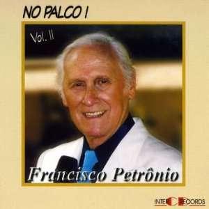 Vol. 2 No Palco Francisco Petronio Music