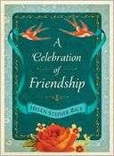 Celebration of Friendship Helen Steiner Rice Pre Order Now