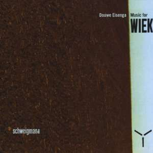 Music for Wiek: Douwe Eisenga: Music