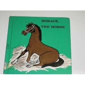 Horace, the horse (Animal adventure series): Gene Darby: Books