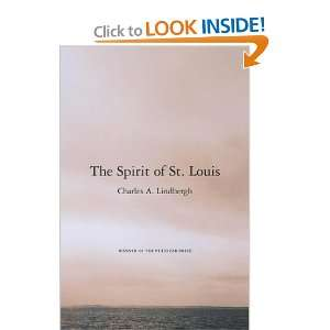 The Spirit of St. Louis: Charles A. Lindbergh, Reeve Lindbergh: Books