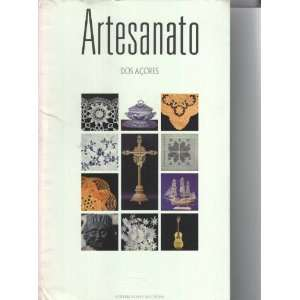 Handicraft of the Azores / Artesanato Dos Acores