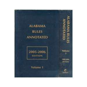 Alabama Rules Annotated Volume 1 & 2 (2 VOLUME SET) Books