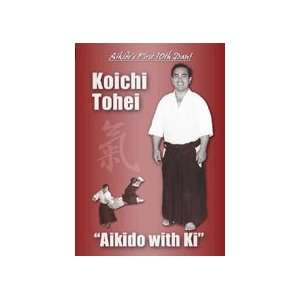 Aikido with Ki DVD with Koichi Tohei Sports & Outdoors