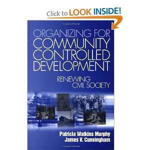 Organizing for Community Controlled Development: Renewing