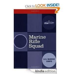 Marine Rifle Squad U.S. Marine Corps  Kindle Store