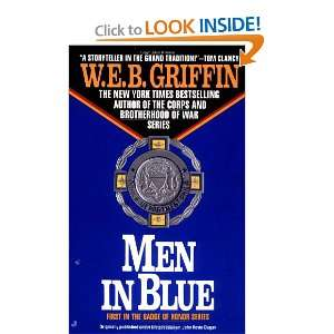 Men in Blue (Badge of Honor) (9780515097504) W.E.B. Griffin Books