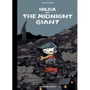 Hilda and the Midnight Giant (9781907704253): Luke Pearson: Books