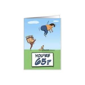 65th Birthday Kicks Your Butt Card: Toys & Games