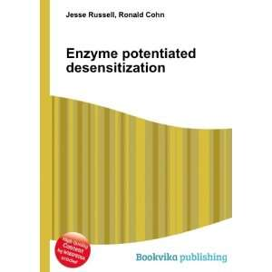 Enzyme potentiated desensitization: Ronald Cohn Jesse