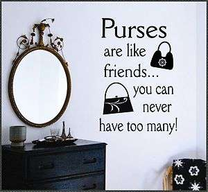 Vinyl Wall Lettering Quotes Purses are like Friends Decal