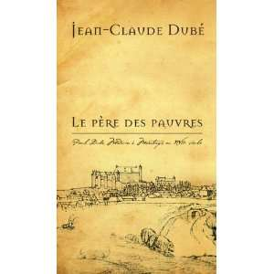 Montargis (French Edition) (9782760306592) Jean Claude Dube Books