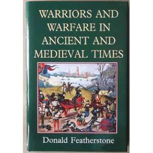 in Ancient and Medi (9780094768505): Donald Featherstone: Books