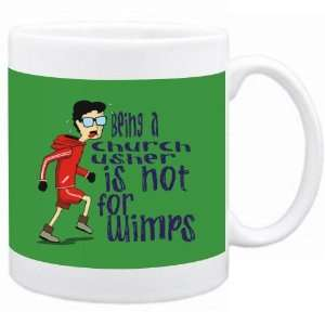 Being a Church Usher is not for wimps Occupations Mug