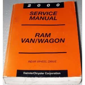2000 Dodge Ram Van / Wagon Service Manual (Rear Wheel Drive, Complete