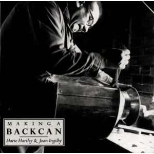 Backcan (Crafts) (9781858250786): Marie Hartley, Joan Ingilby: Books