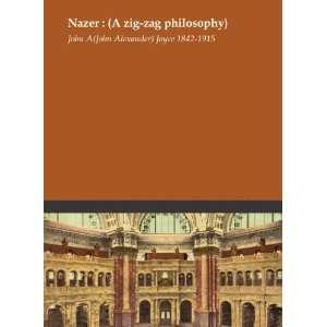 zig zag philosophy): John A. (John Alexander) Joyce 1842 1915: Books