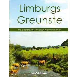 ; De groenste plekken tussen Well en Waterval: Jos Odekerken: Books