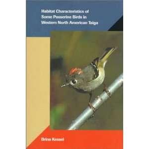 Habitat Characteristics of Some Passerine Birds in Western
