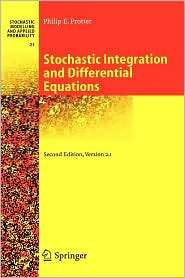 Stochastic Integration and Differential Equations Version 2.1