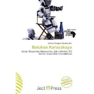 Batuhan Karacakaya (9786200959560): Carleton Olegario