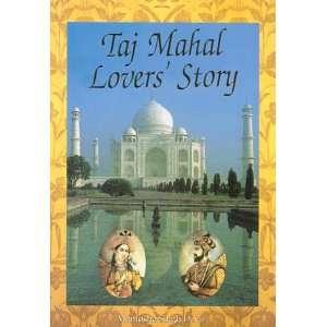 Taj Mahal Lovers Story (9788186773208): Mantoshe Singh Devji: Books