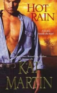 Hot Rain by Kat Martin, Kensington Publishing
