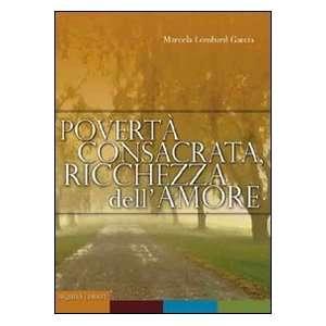 , ricchezza dellamore (9788878791565) Marcela Lombard Garcia Books