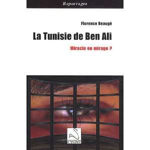 la tunisie de Ben Ali ; miracle ou mirage