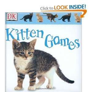 Kitten Games (Soft to Touch Books) (9780789474001) Anne