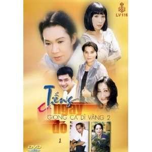 Cai Luong Tieng Ca Ngay Do ( Giong Ca Di Vang 2) Phuong