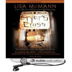 Cross (Audible Audio Edition): Lisa McMann, Julia Whelan: Books