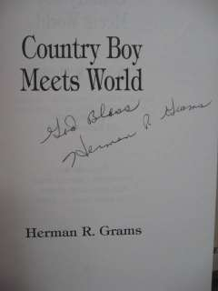 Country Boy Meets World Herman R. Grams SIGNED