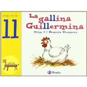 La gallina Guillermina / Guillermina the Chicken: Juega con la