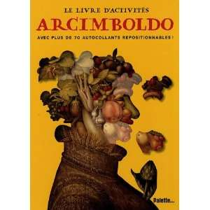 Giuseppe Arcimboldo (French Edition) (9782915710632) Palette Books