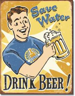 Save Water Drink Beer Man Cave Bar Dorm Room Tin Sign