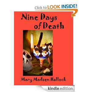 Nine Days of Death (A Casa Colonial Mystery) Mary Madsen Hallock